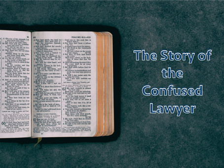 The Story of the Confused Lawyer