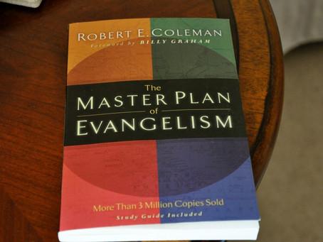 3 Sentence Review:                              Master Plan of Evangelism