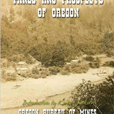 Mines and Prospects of Oregon