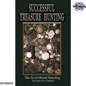 Successful Treasure Hunting The Art of Mental Detecting