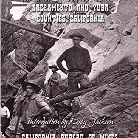 Mines of El Dorado, Placer, Sacramento and Yuba Counties, California