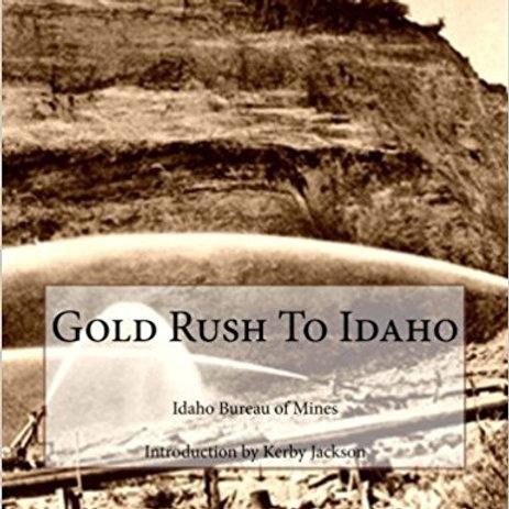 Gold Rush to Idaho