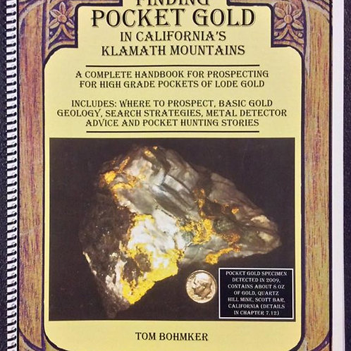 Finding Pocket Gold in California's Klamath Mountains