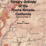 Tertiary Gravels of the Sierra Nevada California