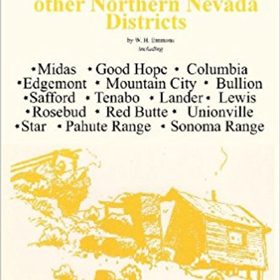 Mines of Tuscarora, Cortez, Seven Troughs and Other Northern Nevada Districts