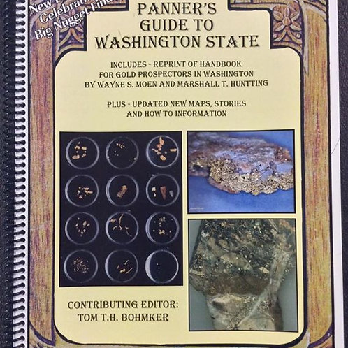 The Gold Panner's Guide to Washington State