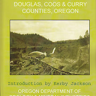 Metal Mines of Douglas, Coos and Curry Counties