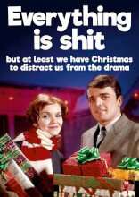 Everything Is Shit Rude Christmas Card