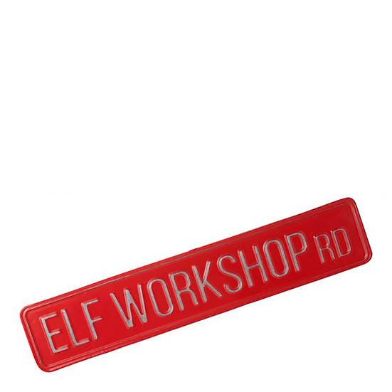 Elf Workshop Rd Sign