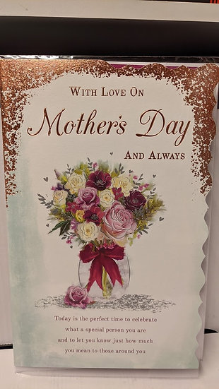 With Love on Mother's Day and Always - Mother's Day Card