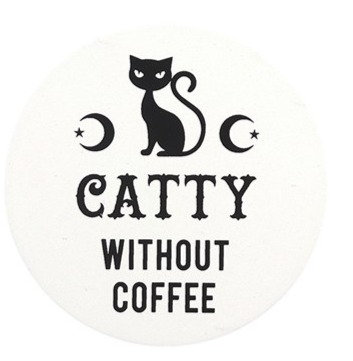 Catty Without Coffee - Black Magic Coaster
