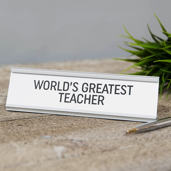 World's Greatest Teacher - Desk Plaque