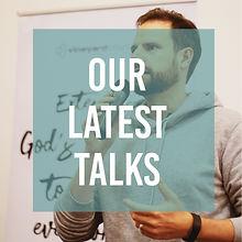 Our Latest talks button.jpg