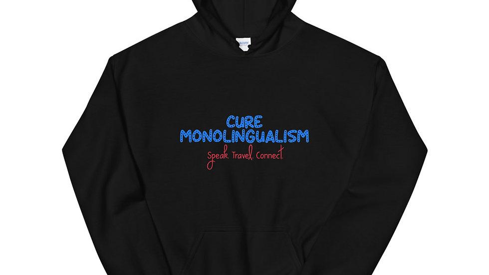 Cure Monoligualism Unisex Hoodie