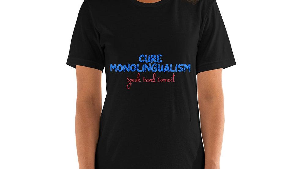 Cure Monolingualism Short-Sleeve Unisex T-Shirt