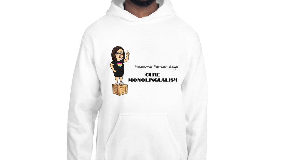 Cure Monolingualism Unisex Hoodie