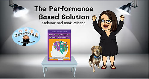 The Performance Based Solution Webinar- Includes a copy of the Book
