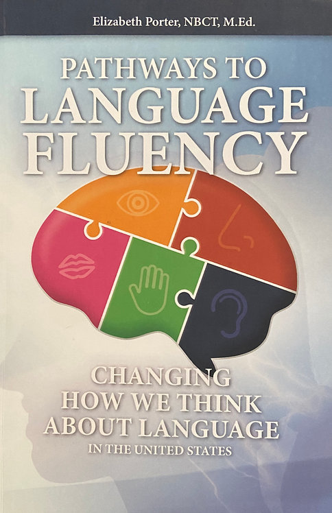 Pathways to Language Fluency