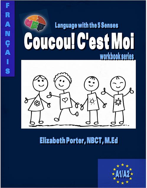 Coucou! C'est Moi! Workbook