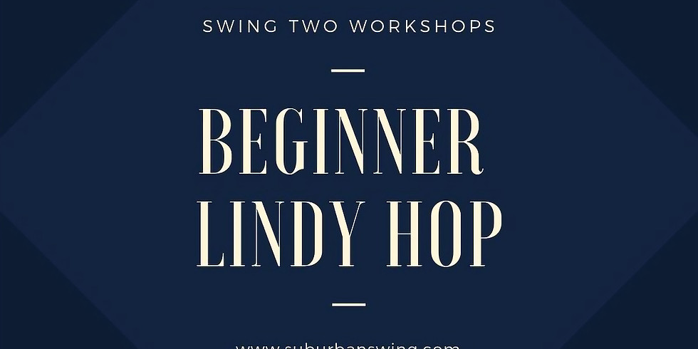 Swing Two - Beginner Lindy Hop