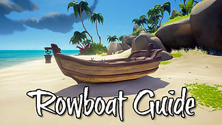 Sea_of_Thieves - Rowboat Guide.jpg