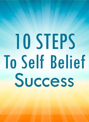 10 Steps To Self Belief Success
