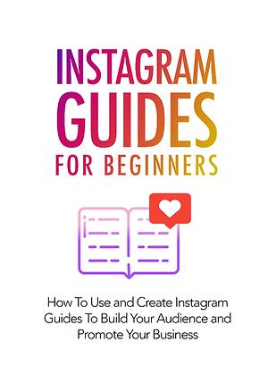 Instagram Guides For Beginners