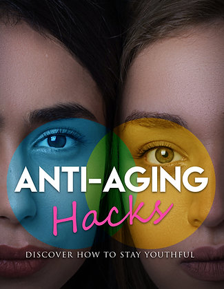 Anti-Aging Hacks