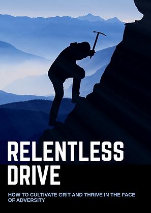 Relentless Drive