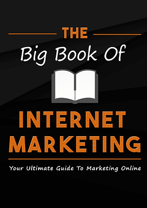 The Big Book of Internet Marketing (125 Pages)