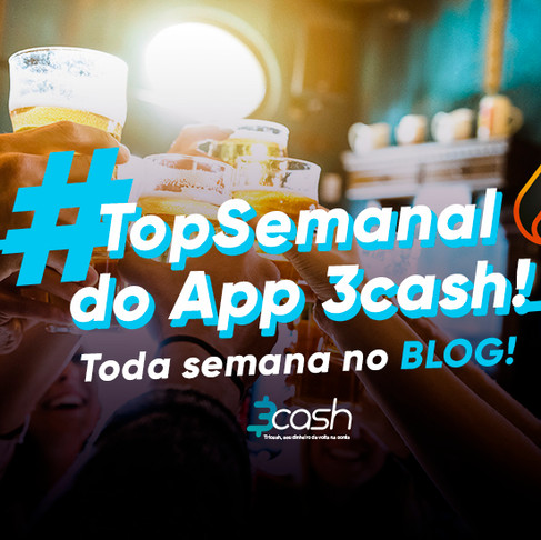 Top Semanal cashback do App 3cash – Ribeirão Preto