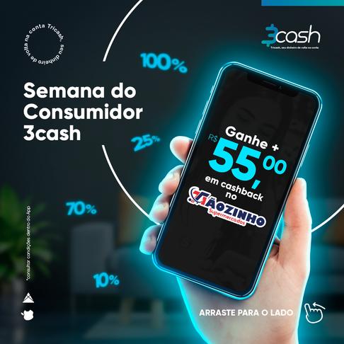 Semana do Consumidor do App 3cash no Supermercados Tiãozinho!