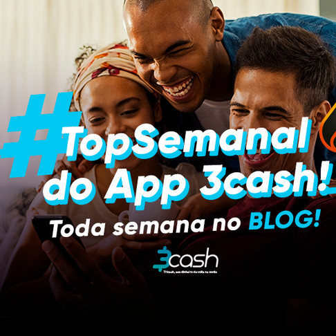 Top Semanal Cashback do App 3cash