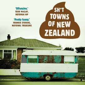 Really New Zealand? Sh*t Towns versus Poo Towns is a trade mark dispute? Self-defecating humour?