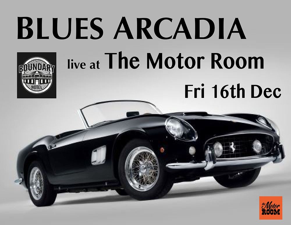 Blues Arcadia at The Motor Room
