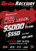 100 Lap $5000 to win $550 to Start SUper Late Models. Sept. 19th