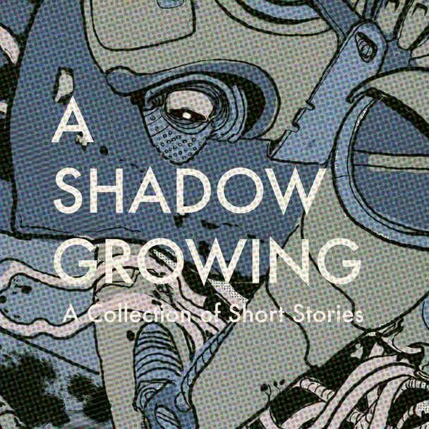 A Shadow Growing