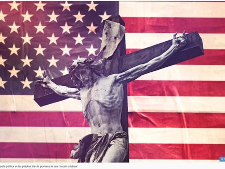 """Púlpitos y campañas: tras la promesa de una """"nación cristiana"""""""