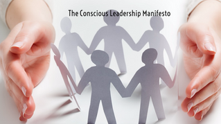 The Conscious Leadership Manifesto: Sign and Share!
