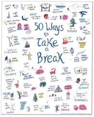 50 Ways to Take a Break