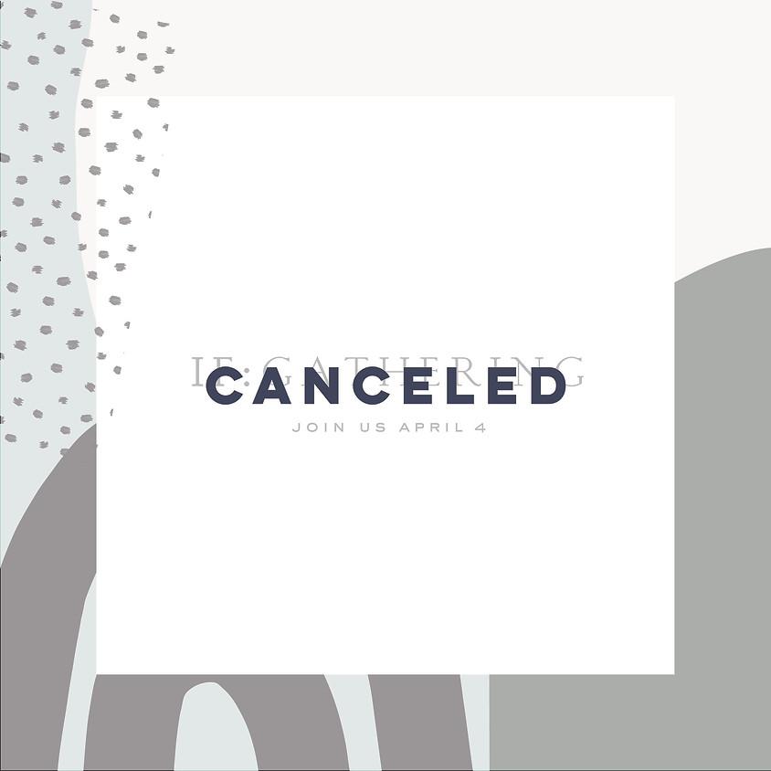 Canceled- IF:Gathering 2020