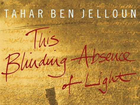 Review: This Blinding Absence of Light by Tahar Ben Jelloun