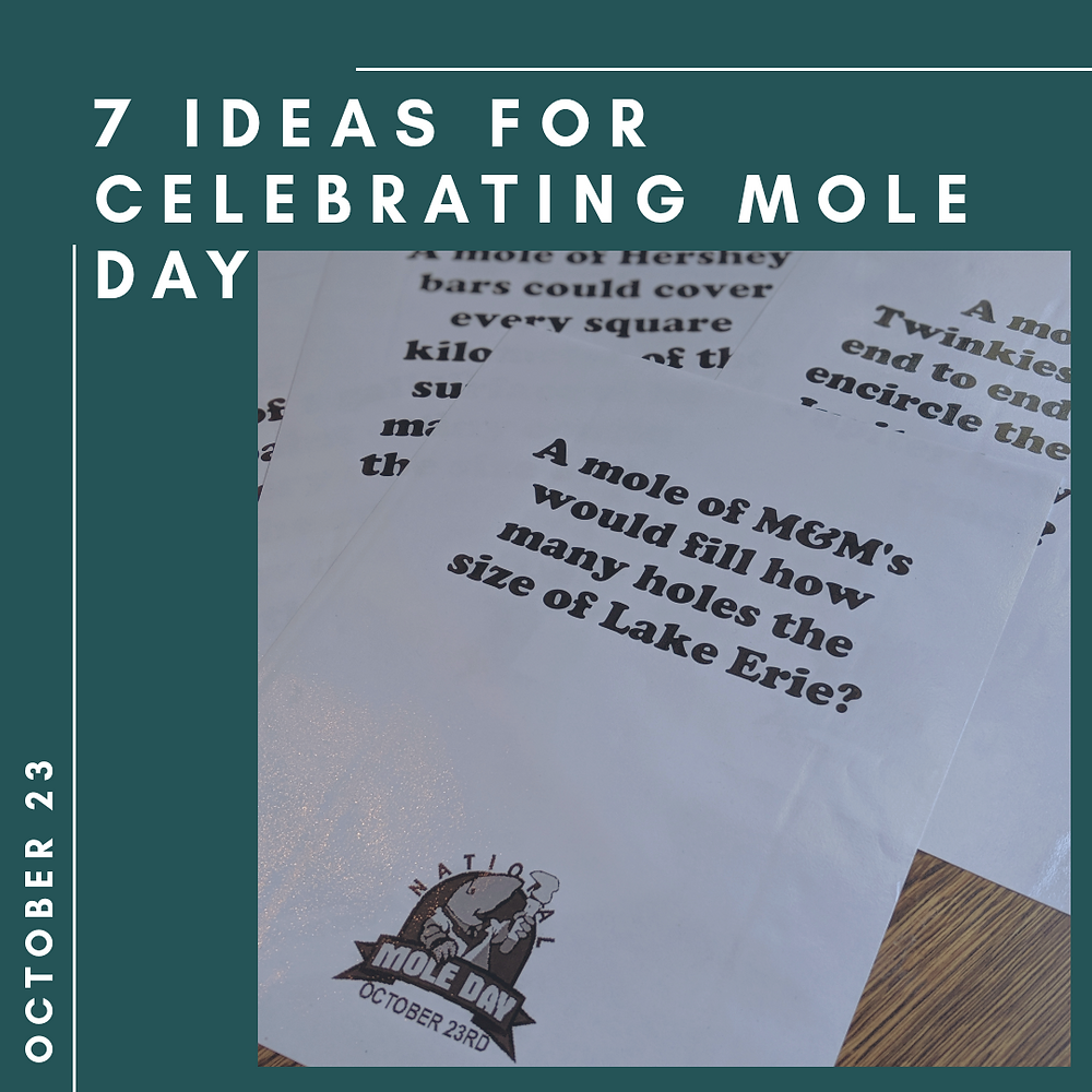 Mole Day Projects and Celebration Ideas for 2019