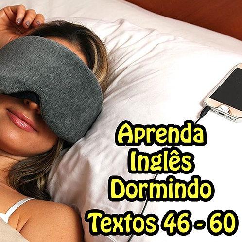 Aprenda Inglês Dormindo - Textos 46 -60 8 horas de áudio. zzz