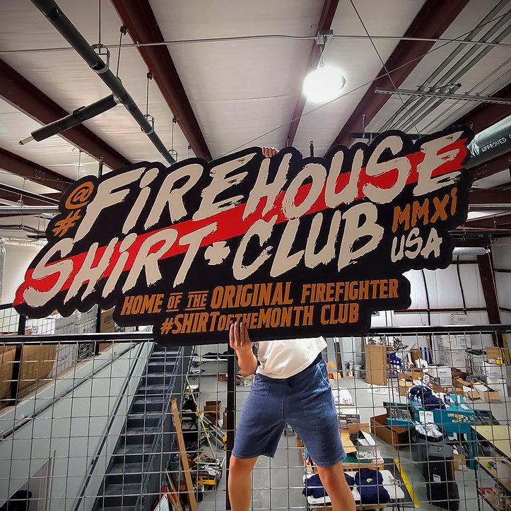 Firehouse Shirt Club Sign