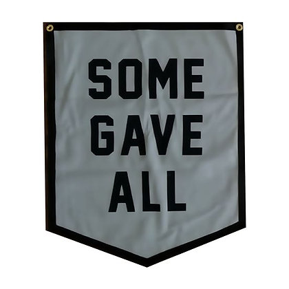 Banner Some Gave All