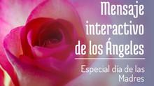 Mensaje Interactivo de los Ángeles especial día de las Madres