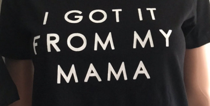"""I got it from my mama"" Adult T shirt"