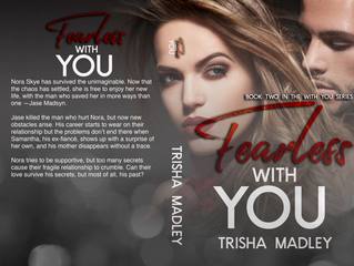 Release Blitz and Giveaway! FEARLESS WITH YOU by Trisha Madley...