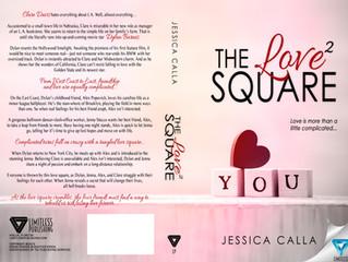 Info for THE LOVE SQUARE...by Jessica Calla